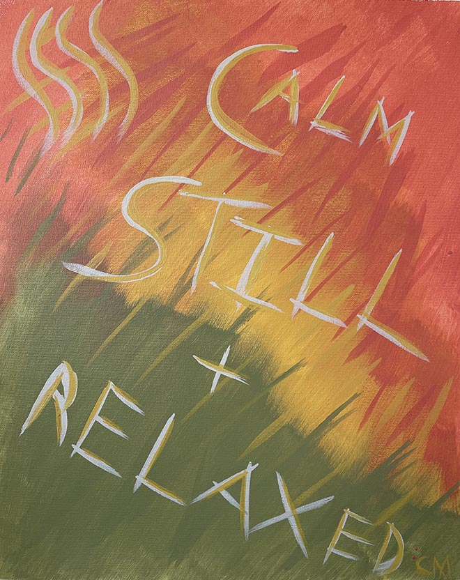calm, still and relaxed - chad lewine